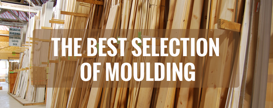 Largest moulding selection