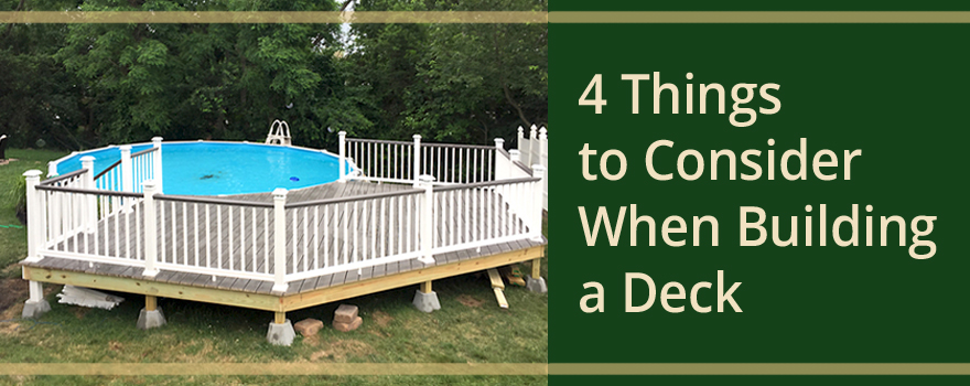 Things to consider when building your deck builders surplus for Things to consider when building a deck