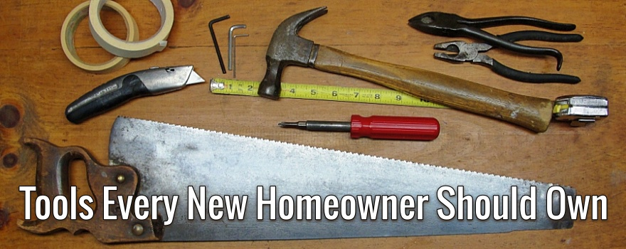 tools every new homeowner should own