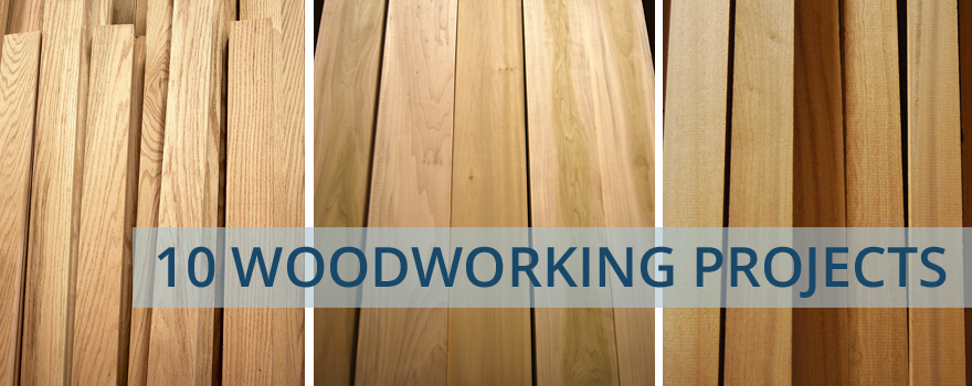 10 Woodworking Projects