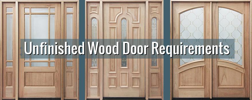Unfinished Exterior Wood Door Requirements